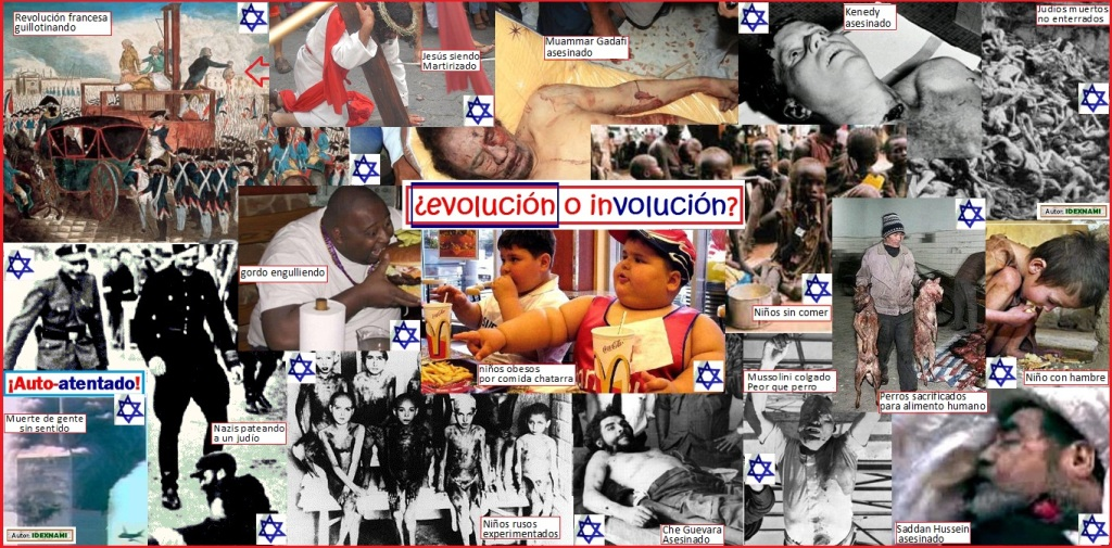 Evolución o Involucion = JUDAIZA-ZION - IDEXNAMI