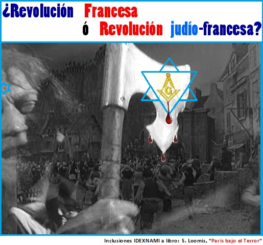 Revolucion-francesa-o-revolucion-JUDIO-francesa-IDEXNAM