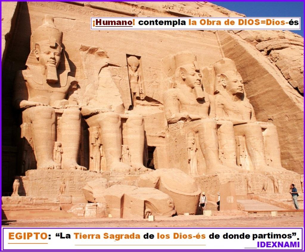 Abu_Simbel-EGIPTO la Tierra Sagrada de los Dios-es - HUMANO contempla la obra de los Dios-es - IDEXNAMI