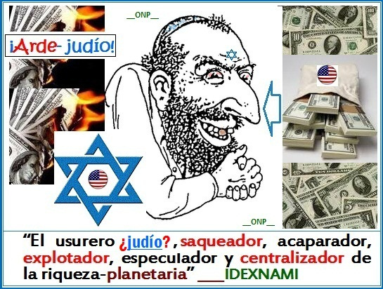 el-judio-yanqui-usurero-y-acaparador-de-la-riqueza-planetari