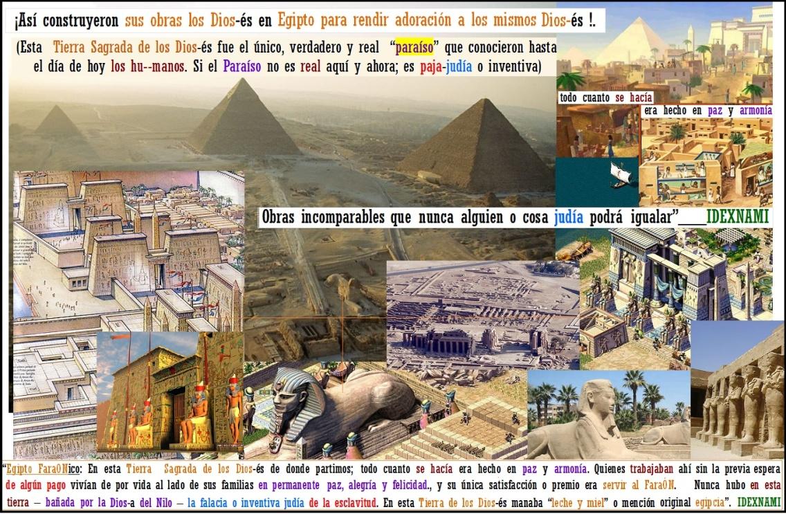 Egipto- La Tierra Sagrada de los Dios-es y sus obras-IDEXNAMI