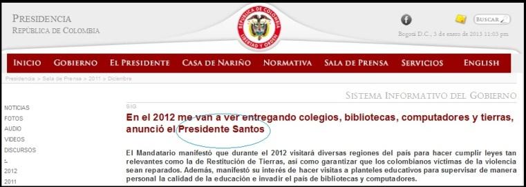 En_el_2012_me_van_a_ver_entregando_colegios,_bibliotecas,_computadores_y_tierras,_anunció_el_Presidente_Santos